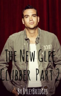 The New Glee Clubber Part 2