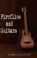 Fireflies and Guitars by katniss_on_fire13