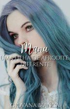 Uma Filha De Afrodite Diferente by UnicornioMaluca