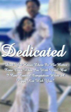Dedicated by Taylor_Jhenae