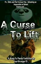 A Curse To Lift (Kung fu Panda) by YourStranger15
