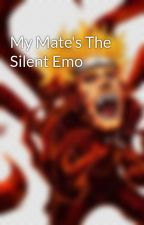 My Mate's The Silent Emo by molly2853