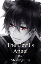 The Devil's Angel (yandere demon king x oc) by Sterlingtutu
