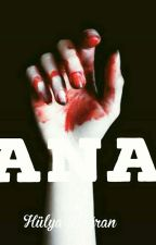 ~Ana ~ by hulyahatunn
