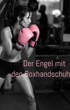 Der Engel mit den Boxhandschuhen by Ginny_0