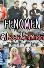 FENOMEN Akademisi  #Wattys2017 by RmeysaTeoman