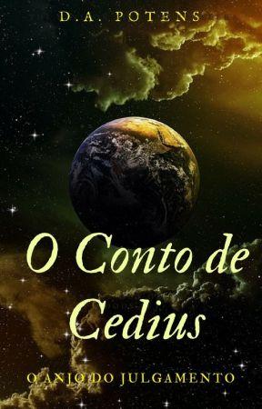 O Conto de Cedius by DAPOTENS