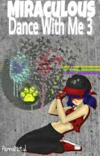 Dance With Me 3 ||Miraculous|| by PannaMotyl
