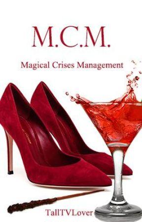 M.C.M. - Magical Crises Management by talltvlover