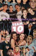 Una nueva integrante en el Team 10. [PRIMERA TEMPORADA] by LizethCruz2