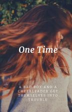 One Time [Montgomery De La Cruz x OC] by montgomerydelacruz16