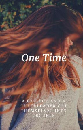 One Time [Montgomery De La Cruz x OC] by montgomerydelacruz16