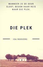 Die Plek by IsaRoovers