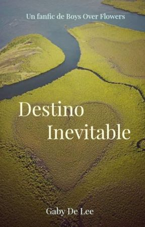 Destino Inevitable by GabyDeLee
