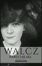 Walcz //Naruciak 1&2  by aniak2095
