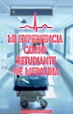 Mi Experiencia Como Estudiante de Medicina by jaberhamzi21