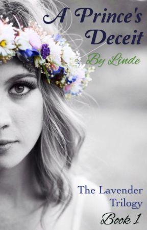 A Prince's Deceit (The Lavender Trilogy, 1) by linnie1998