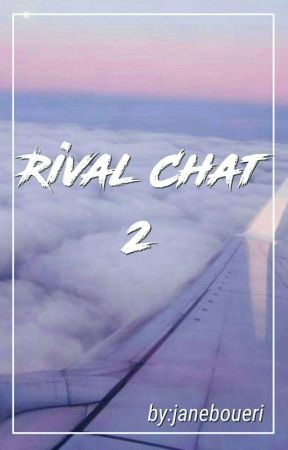 Rival Chat 2 by JaneBoueri