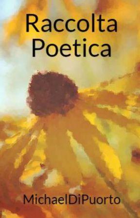 Raccolta Poetica by MichaelDiPuorto