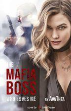 The Mafiaboss who loves me.../Wattys2017 by CaraKorn
