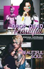 Drop Dead Beautiful / JBFF by gyal_onfire