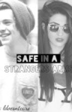 Safe in a Strangers Arms by Ldoesntcare