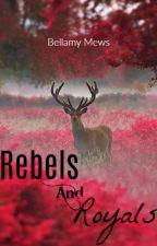 Rebels and Royals by Bellamy_Mews