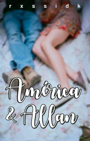 América y Allan. by rxssidk