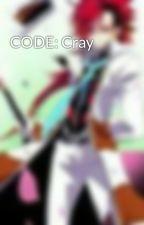 CODE: Cray by YudaiMatsuro