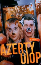 Azertyuiop [MAGCON FANFICTION/ Nouvelle Edition] by OnlyToday