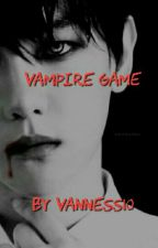 Vampire Game (FF EXO #2) by vanness10