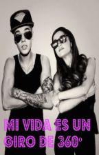 Mi vida es un giro de 360º- Justin Bieber Y Tu by Cande_3