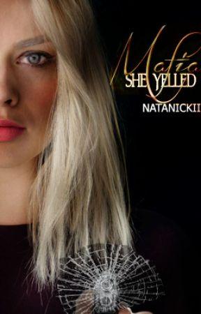 Mafia, She Yelled  by natanickii