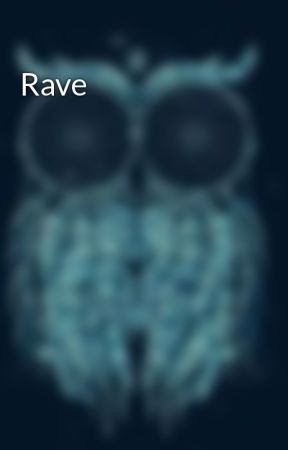 Rave by TheAveragePrinciple