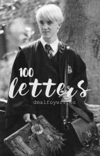 100 letters  ➳ Draco x Reader | ✔ by dmalfoywrites