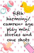 fifth harmony-age play mini stories and one shots by 8heyitsme8