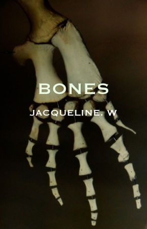 BONES by JacquelineWee