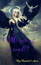 Mi mate es un ángel by Momo14-chan