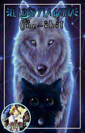 El lobo y la gatita (One Shot) by Milk-McLennon25