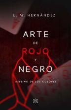 Arte de rojo y negro: Asesino de los colores. by Hernandezlm