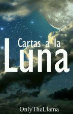 Cartas a la Luna by OnlyTheLlama