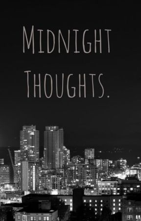Midnight Thoughts. by bayles17