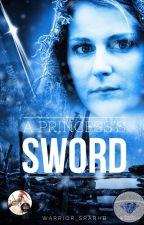 A Princess's Sword by warrior_srarhb