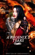 A Phoenix's Tears by raehana2711