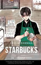 STARBUCKS [Levi Ackerman x Lectora] by CreepMind34