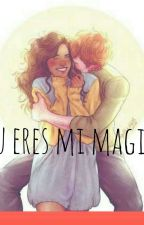 Tu eres mi magia (Ron Weasley) by eryxhallie17