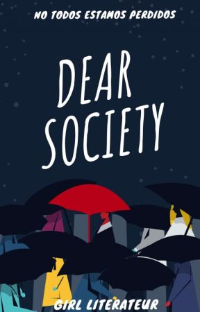 Dear Society by GirlLiterateur