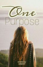 One purpose by salwanf