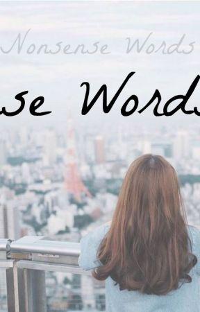 Nonsense Words by Amapola13