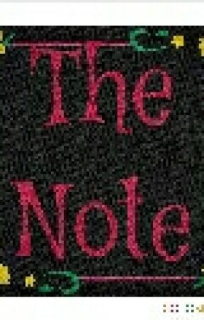 The Note by last_triciayall